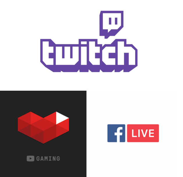 Twitch, Youtube, Facebook
